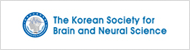 The Korean Society for Brain and Neural Sciences